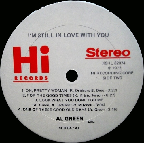 "1972 : Al Green : Album "" I'm Still In Love With You "" Hi Records XSHL 32074 [ US ]"