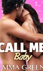 Call me baby - Emma Green