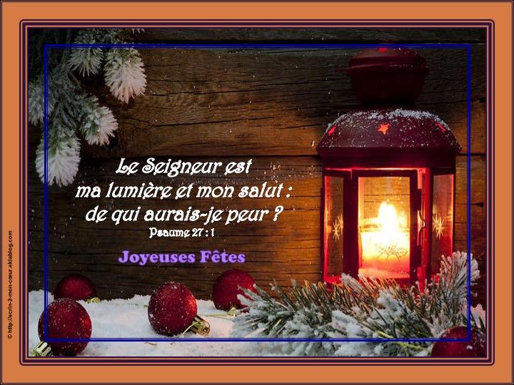 Joyeuses Fêtes - Psaumes 27 : 1