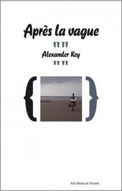 Après la vague - Alexander Key - Aux forges de Vulcain