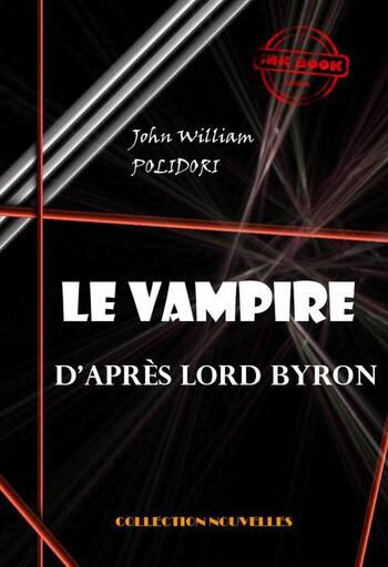 Le Vampire (d'après Lord Byron) de John William Polidori