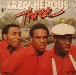 Treacherous Three - Whip It - Complete LP