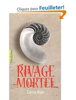 """Rivage Mortel"" Carrie Ryan"