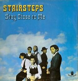 The Stairsteps - Stay Close To Me - Complete LP