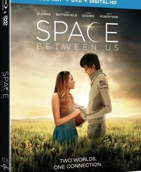 The Space Between Us | Un Monde Entre Nous