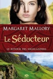 Le retour des highlanders T2 - Le séducteur
