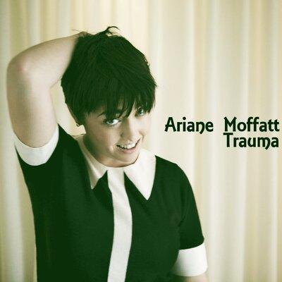 Covers : Ariane Moffatt - Trauma (2010)