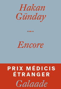 « Encore » de Hakan Günday