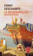 La Bougainvillée, tome 2, Quatre-Épices ; Fanny Deschamps