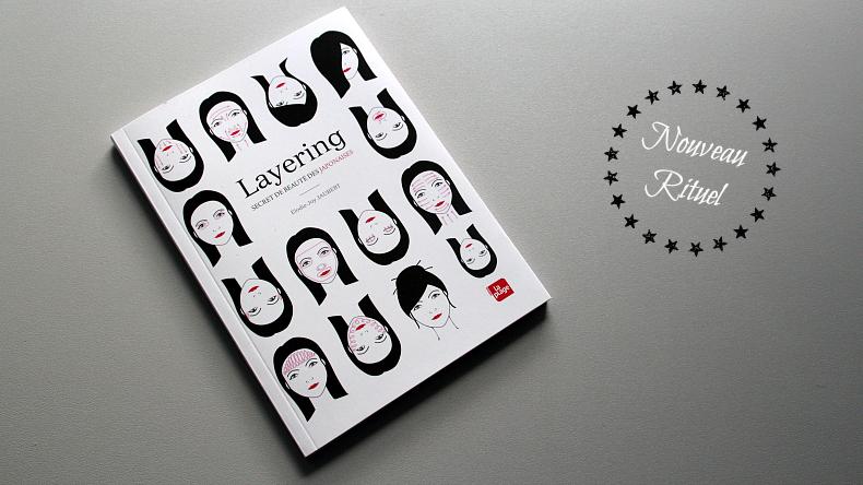 Layering - secret de beauté des japonaises - livre