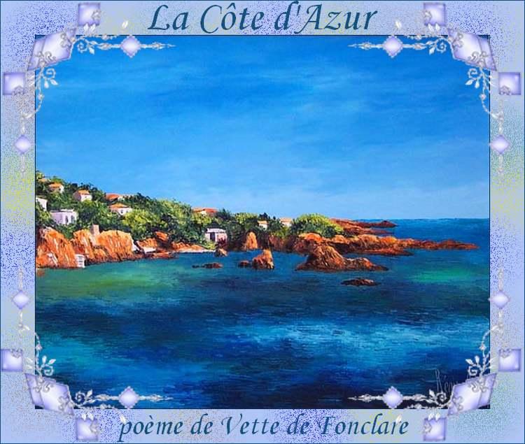 """"""" La Côte d'Azur """"   poème de Vette de Fonclare"""