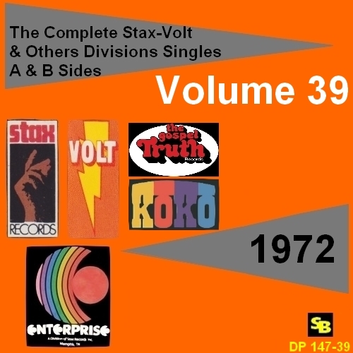 """ The Complete Stax-Volt Singles A & B Sides Vol. 39 Stax & Volt Records & Others Divisions "" SB Records DP 147-39 [ FR ]"