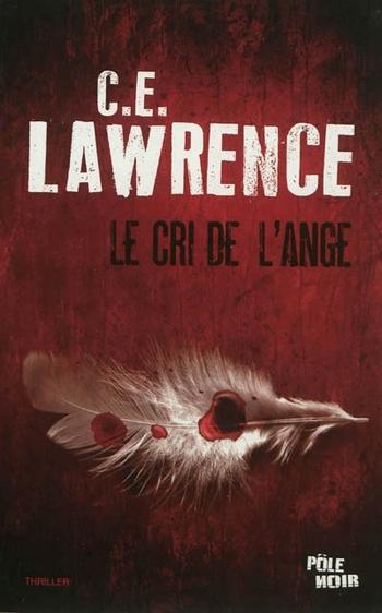 Le cri de l'ange - Carole Lawrence