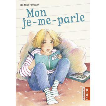 Mon je-me-parle - poche - Sandrine Pernusch - Achat Livre ...