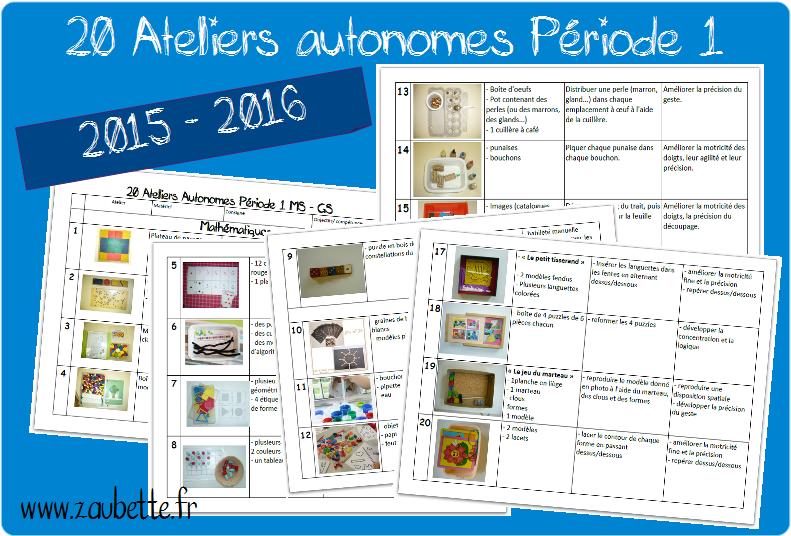 2015-2016 : 20 ateliers autonomes MS-GS pour la période 1