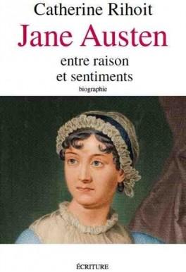 Couverture du livre : Jane Austen, entre raison et sentiments