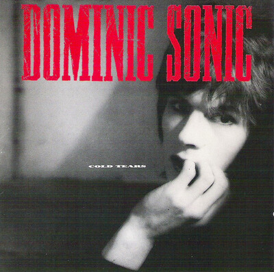 Frenchy But Chic # 140: Dominic Sonic - Cold Tears (1989)