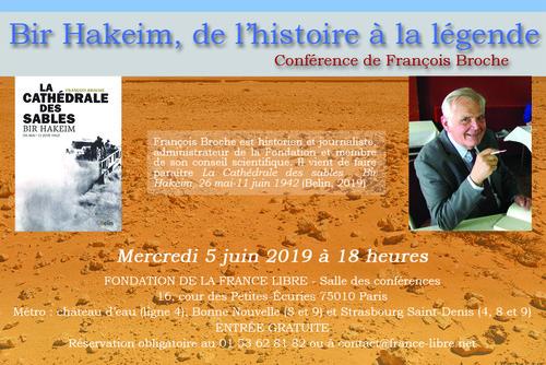 * 5 Juin 2019 : Conférence « Bir Hakeim, de l'histoire à la légende » par François Broche