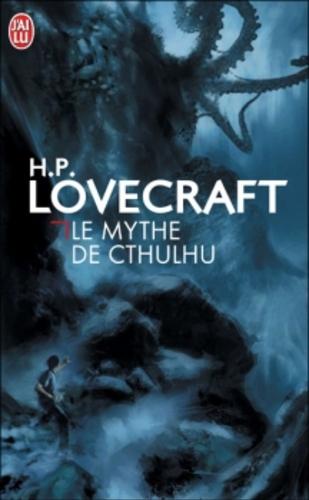 Le mythe de Cthulhu - H.P. Lovecraft