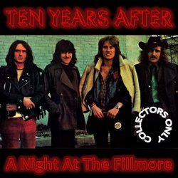 TEN YEARS AFTER - A Night At The Fillmore