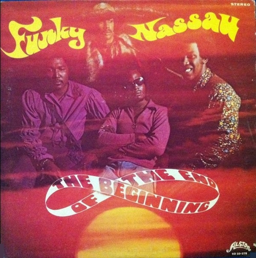 "The Beginning Of The End : Album "" Funky Nassau "" Alston Records SD 33-379 [ US ]"