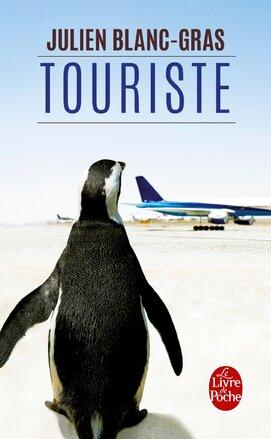 Touriste de Julien Blanc-Gras