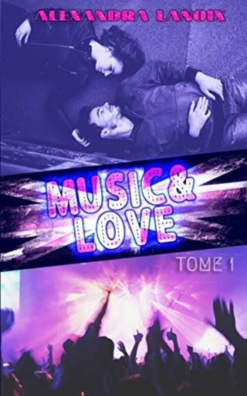 """""""Music & Love T1"""" : musique et chassé-croisé amoureux, une romance qui a su me faire vibrer."""
