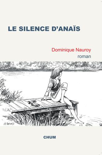 Le silence d'Anaïs (Dominique Nauroy)