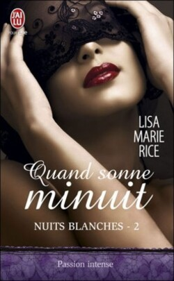 Nuits Blanches - Lisa Marie Rice