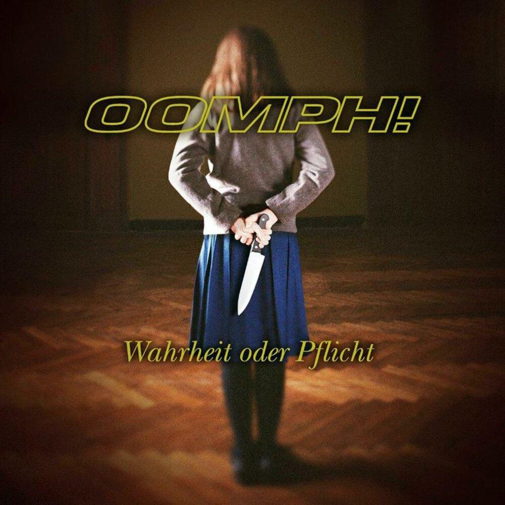 Oomph! - Wahrheit oder Pflicht (2004)
