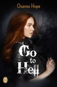 Go to helle, tome 1 (Oxanna Hope)