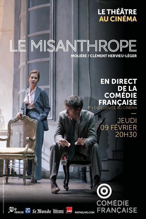 La Comédie-Française - LE MISANTHROPE en direct dans plus de 300 cinémas le 9 février 2017 !