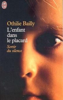 L'Enfant dans le placard - Othilie Bailly