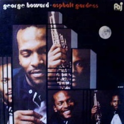George Howard - Asphalt Gardens - Complete LP