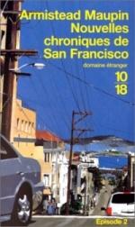 Nouvelles chroniques de San Francisco, Armistead MAUPIN