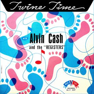 Alvin Cash - Twine awhile - 1966 -