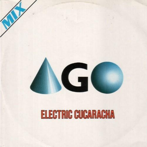Ago - Electric Cucaracha (1984)