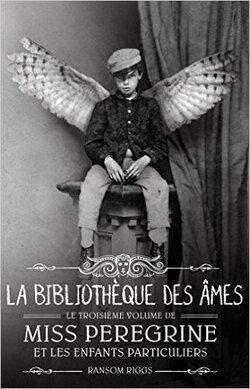 """""""Miss Pérégrine et les enfants particuliers"""" T3 de R.Riggs"""