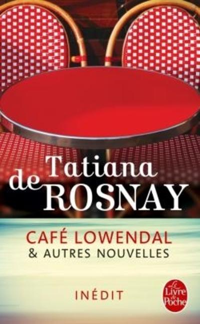 Café Lowendal de Tatiana de Rosnay