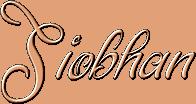 *** Siobhan *