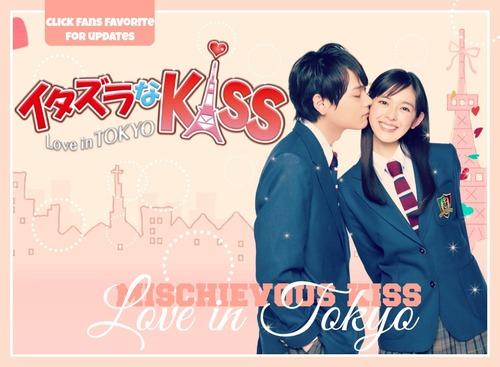 Mischievous Kiss : Love in Tokyo
