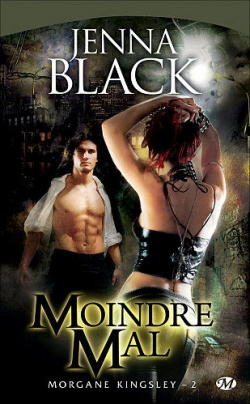"""Morgane Kingsley"" T.2 de Jenna Black"
