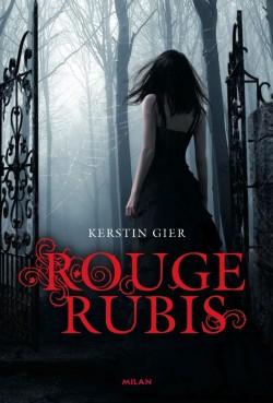 Couverture de La Trilogie des Gemmes, Tome 1 : Rouge Rubis
