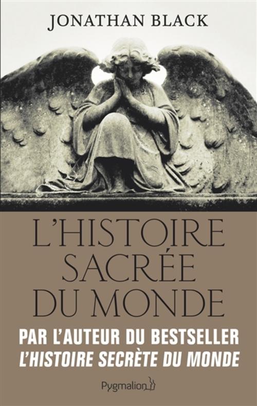 """""""L'Histoire Sacrée du Monde"""" une réflexion passionnante et une recherche approfondie sur le sujet : 18.5/20"""