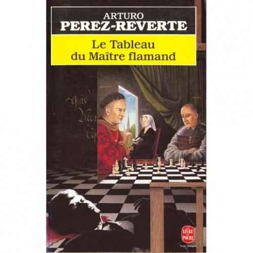 Arturo Perez- Reverte - Le Tableau du maitre flamant