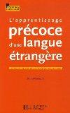L'apprentissage précoce d'une langue seconde - Gaonac'h