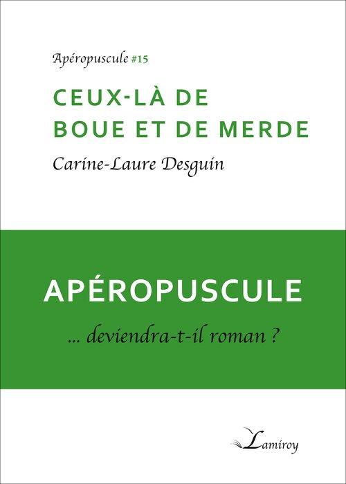 Un apéropuscule de Carine-Laure Desguin