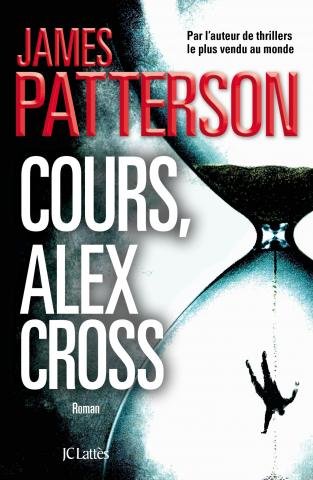 Cours, Alex Cross - James Patterson