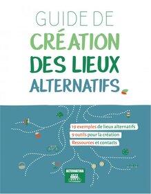 Guide de création des lieux alternatifs (ALTERNATIBA)