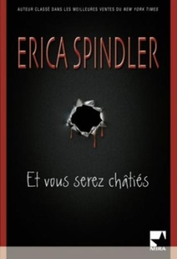 Et vous serez châtiés d'Erica Spindler